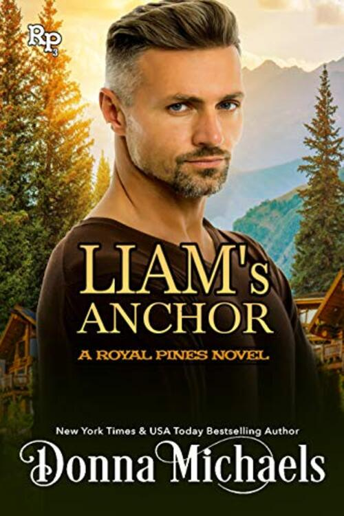 Liam's Anchor by Donna Michaels