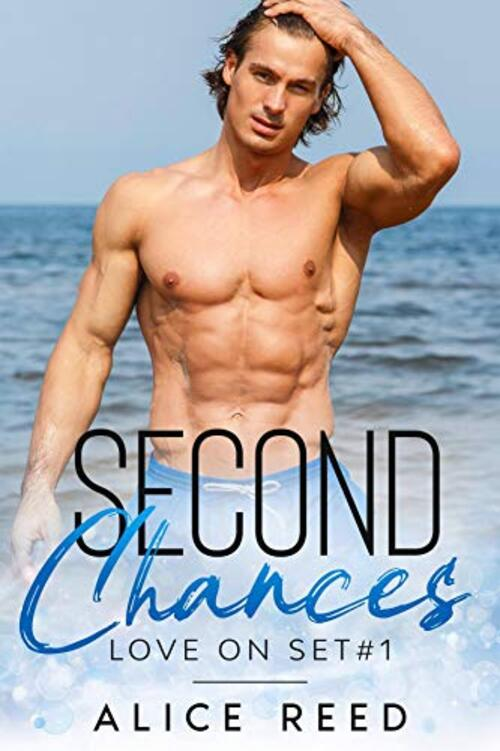 Second Chances by Alice Reed