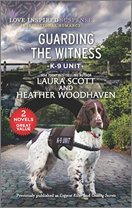Guarding the Witness by Laura Scott