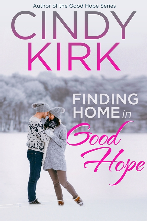 Finding Home in Good Hope by Cindy Kirk