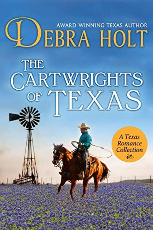 The Cartwrights of Texas by Debra Holt