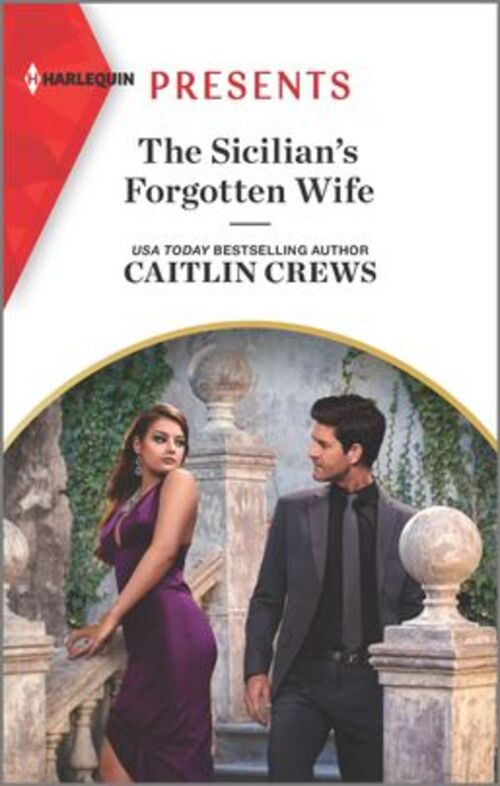 The Sicilian's Forgotten Wife by Caitlin Crews