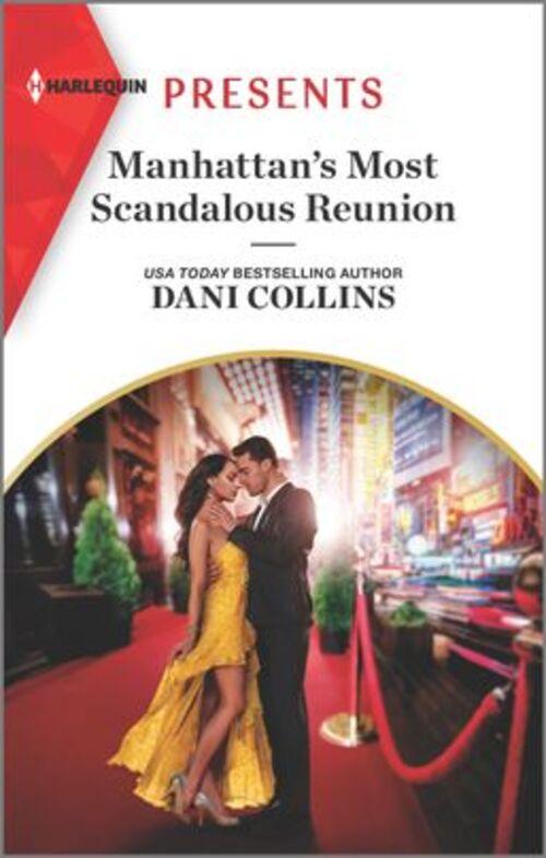 Manhattan's Most Scandalous Reunion by Dani Collins