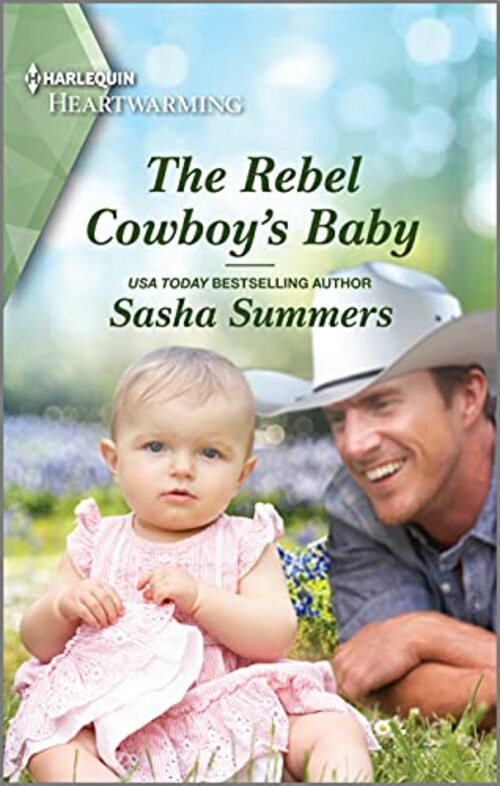 The Rebel Cowboy's Baby by Sasha Summers