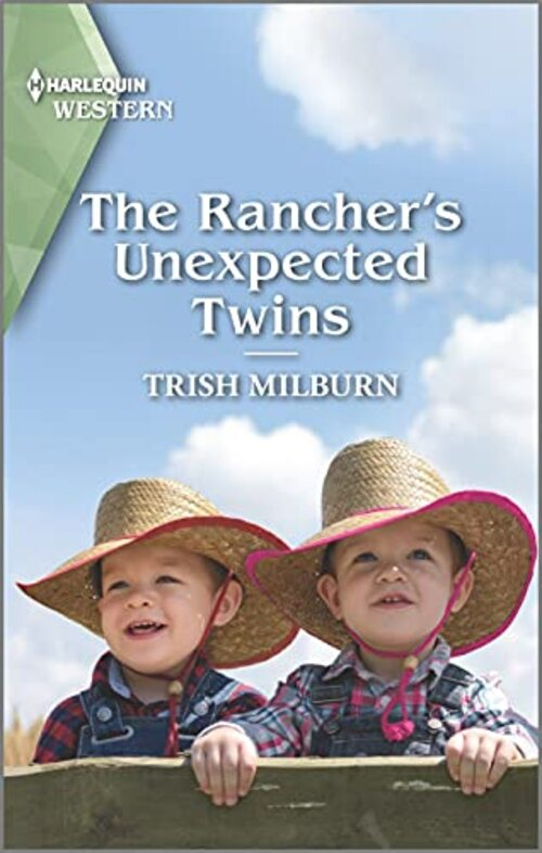 The Rancher's Unexpected Twins by Trish Milburn