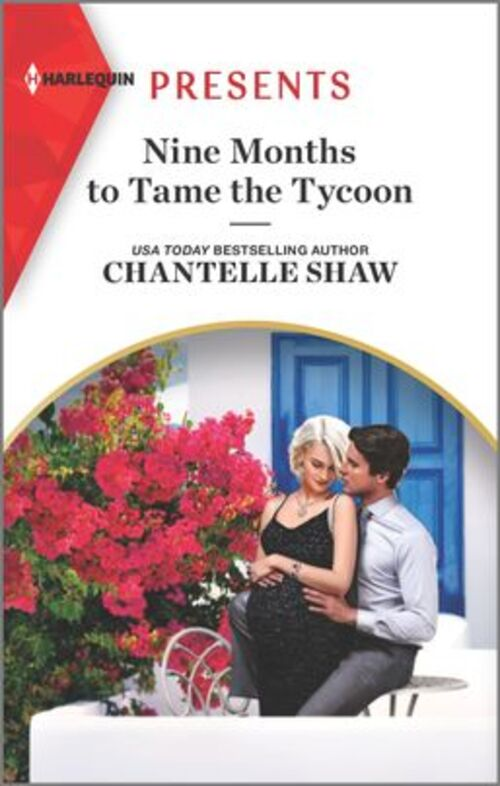 Nine Months to Tame the Tycoon by Chantelle Shaw