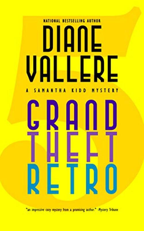 Grand Theft Retro by Diane Vallere