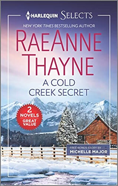 A Cold Creek Secret and A Brevia Beginning by RaeAnne Thayne