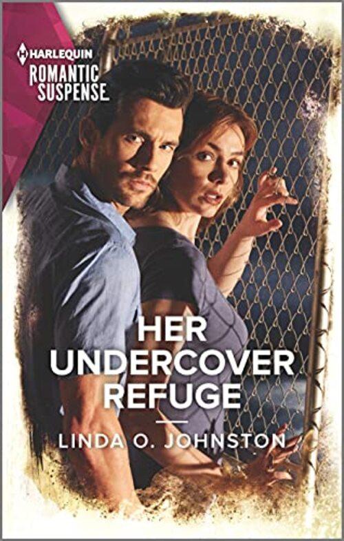 Her Undercover Refuge by Linda O. Johnston