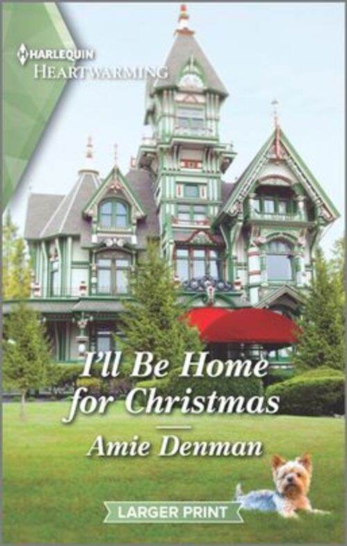 I'll Be Home for Christmas by Amie Denman
