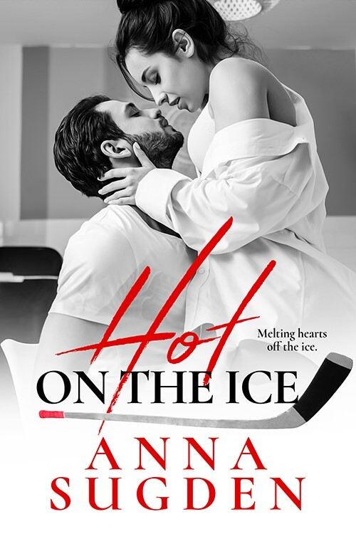 Hot on the Ice by Anna Sugden