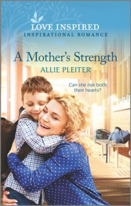 A Mother's Strength by Allie Pleiter