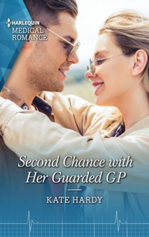 Second Chance with Her Guarded GP by Kate Hardy