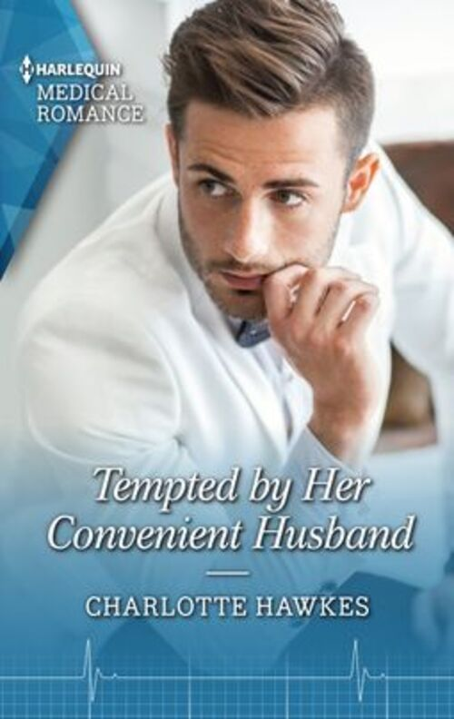 Tempted by Her Convenient Husband by Charlotte Hawkes