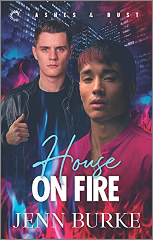 House on Fire by Jenn Burke
