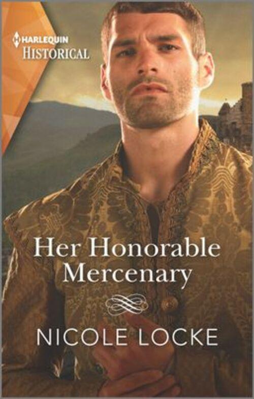 Her Honorable Mercenary by Nicole Locke