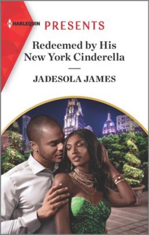 Redeemed by His New York Cinderella by Jadesola James