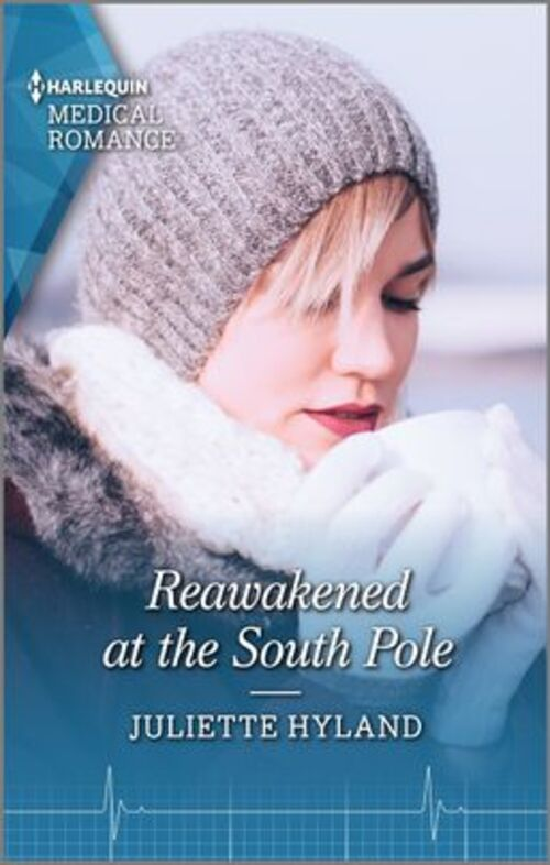 Reawakened at the South Pole by Juliette Hyland