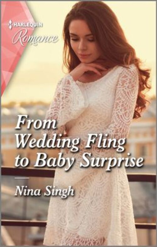 From Wedding Fling to Baby Surprise by Nina Singh