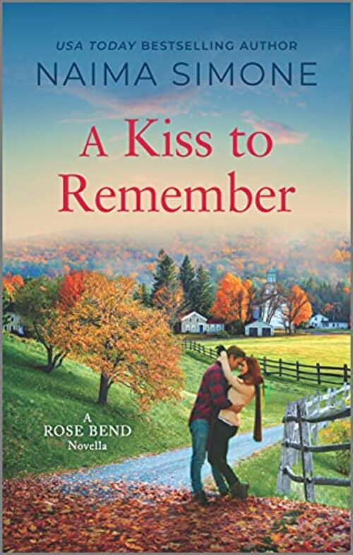 A Kiss to Remember by Naima Simone