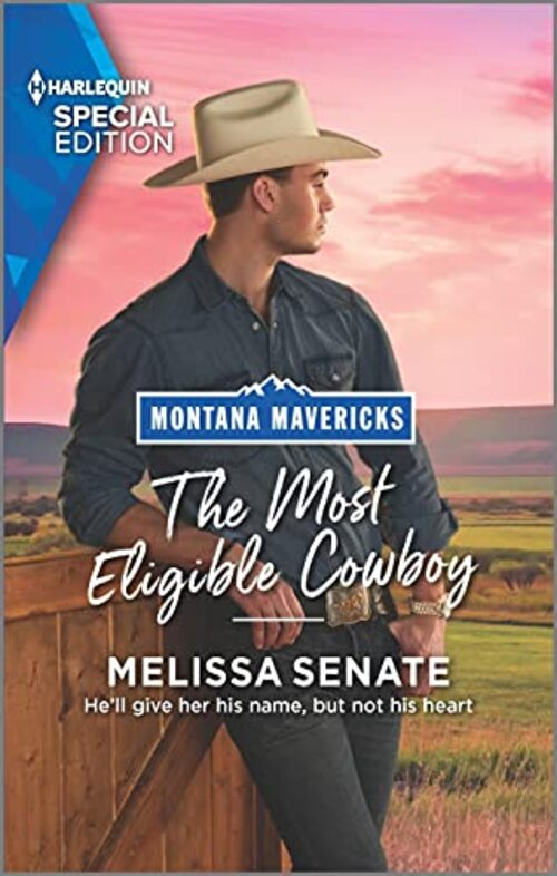 The Most Eligible Cowboy by Melissa Senate