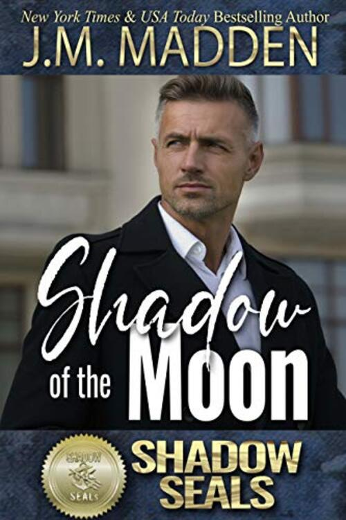 Shadow of the Moon by J.M. Madden
