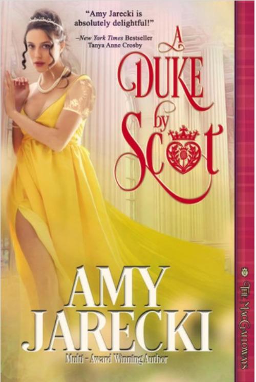 A Duke by Scot by Amy Jarecki