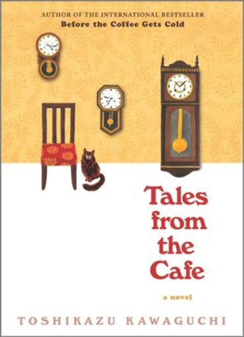 Tales from the Cafe by Toshikazu Kawaguchi