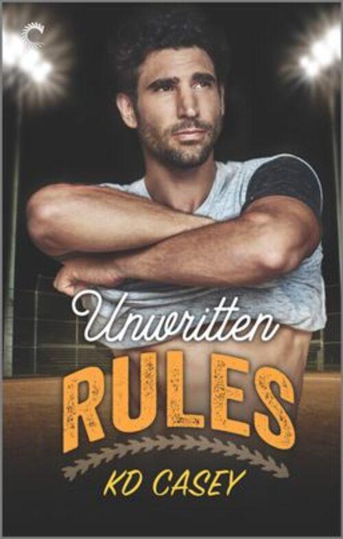 Unwritten Rules by Kd Casey