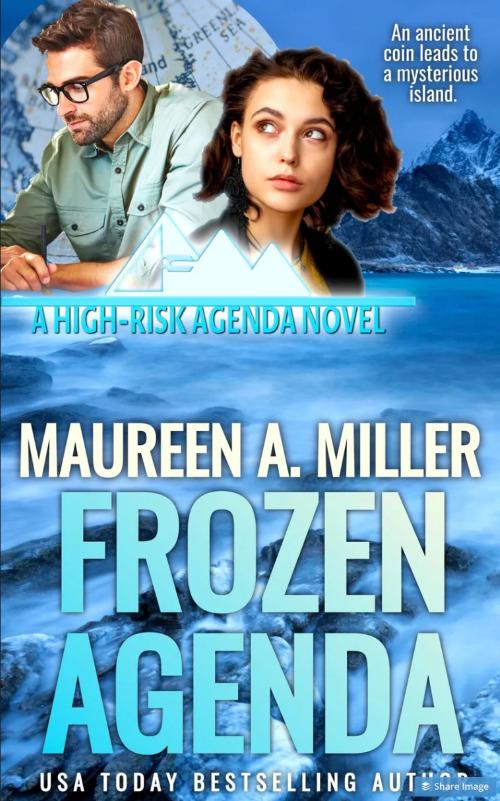 Frozen Agenda by Maureen A. Miller