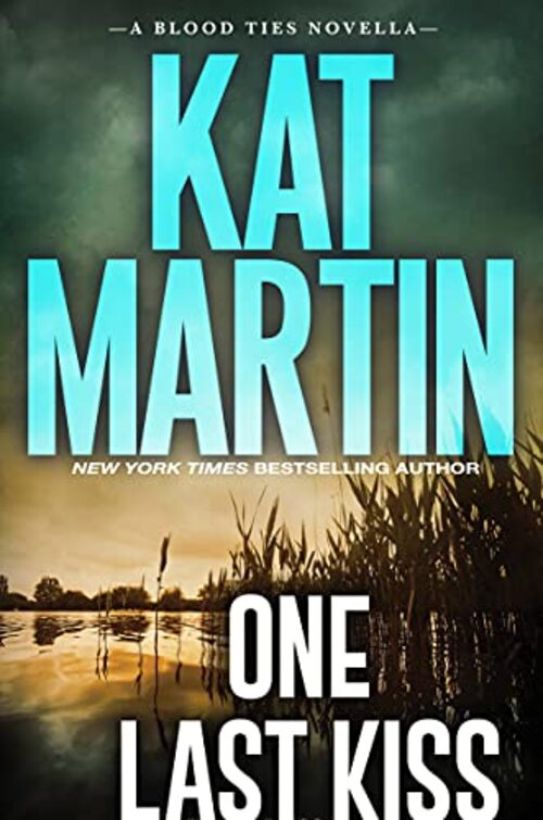 One Last Kiss by Kat Martin