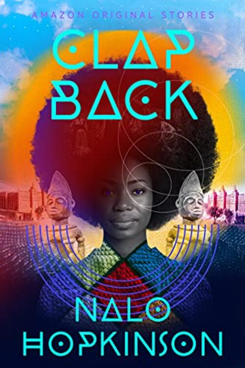 Clap Back by Nalo Hopkinson
