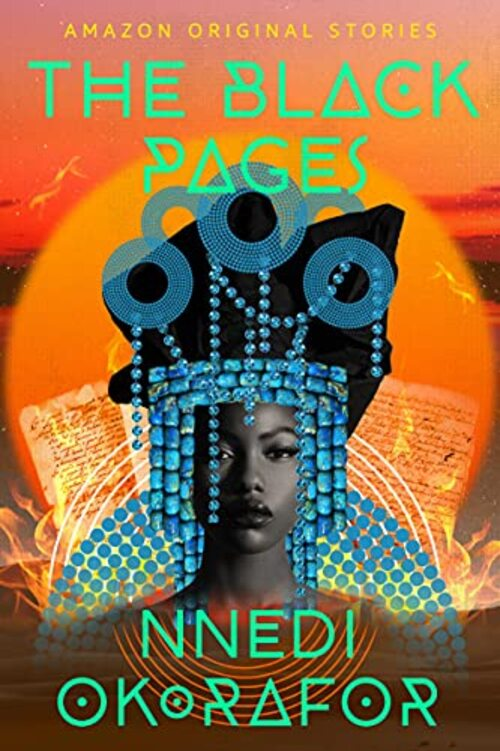 The Black Pages by Nnedi Okorafor