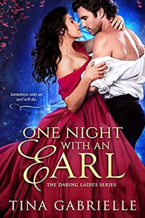 One Night with an Earl by Tina Gabrielle