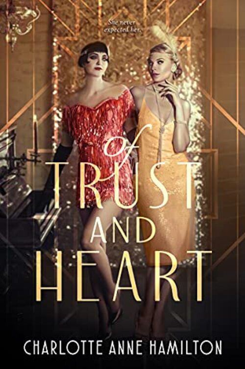 Of Trust and Heart by Charlotte Anne Hamilton