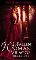 The Fallen Woman of Vil�gos