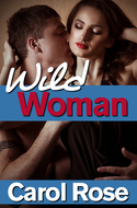Go Wild with Carol Rose's WILD WOMAN in April Contest!