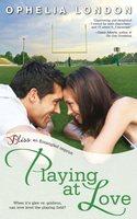 PLAYING AT LOVE