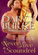 Darcy Burke's NEVER LOVE A SCOUNDREL Contest. Win an e-Book bundle!