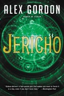 JERICHO by Alex Gordon Giveaway