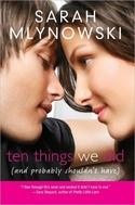 TEN THINGS WE DID