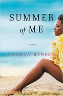 THE SUMMER OF ME by Angela Benson Beach Read Giveaway
