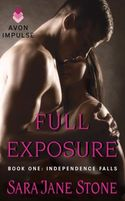 Celebrate FULL EXPOSURE by Sara Jane Stone!  Win a $25 Amazon or B&N Gift Card--winner's choice!