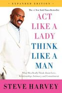 Act Like a Lady, Think Like a Man,