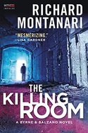The Killing Room: A Balzano & Byrne Novel