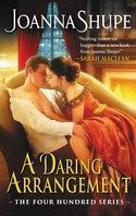 Wow! Five (5!) Readers Can Win Joanna Shupe's A DARING ARRANGEMENT
