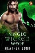 SINGLE WICKED WOLF