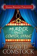 Murder Takes Center Stage