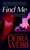 FIND ME by Debra Webb
