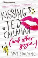 Kissing Ted Callahan (and Other Boys)